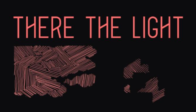 There The Light Free Download