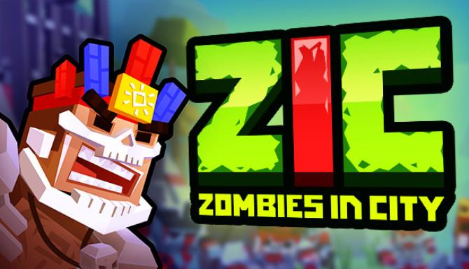 ZIC Zombies in City Free Download
