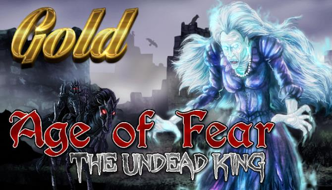 Age of Fear The Undead King GOLD-SKIDROW