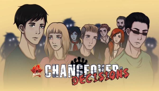 Changeover: Decisions