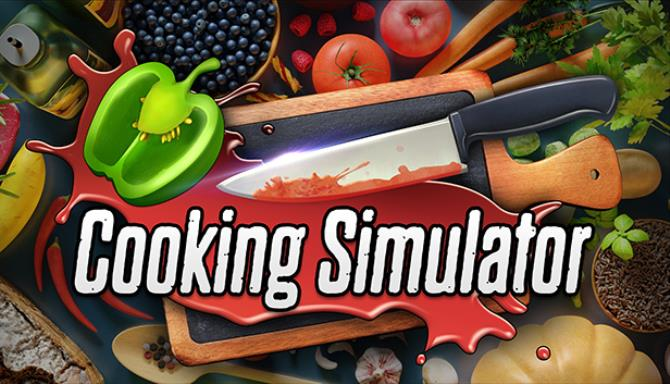 Cooking Simulator Update v1 2 12534-PLAZA