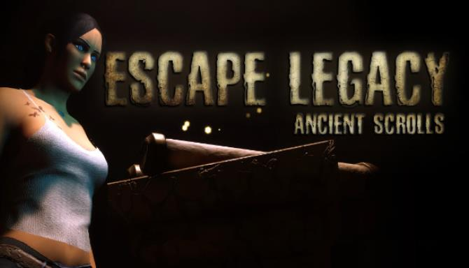 Escape Legacy Ancient Scrolls Free Download