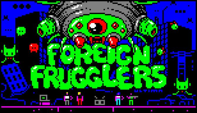 Foreign Frugglers