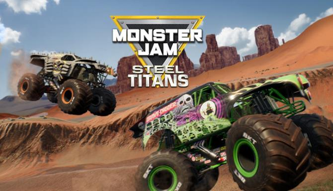 Monster Jam Steel Titans Free Download