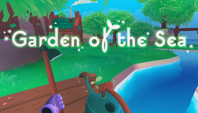 Garden of the Sea Free Download