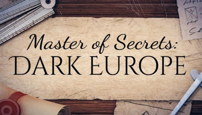 Master Of Secrets Dark Europe Free Download
