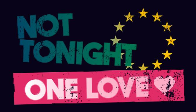 Not Tonight One Love-PLAZA