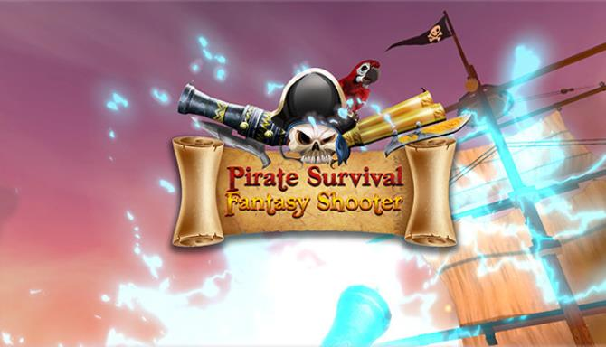 Pirate Survival Fantasy Shooter-PLAZA