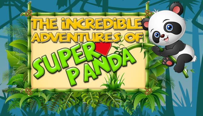 The Incredible Adventures of Super Panda Update v20190620-PLAZA