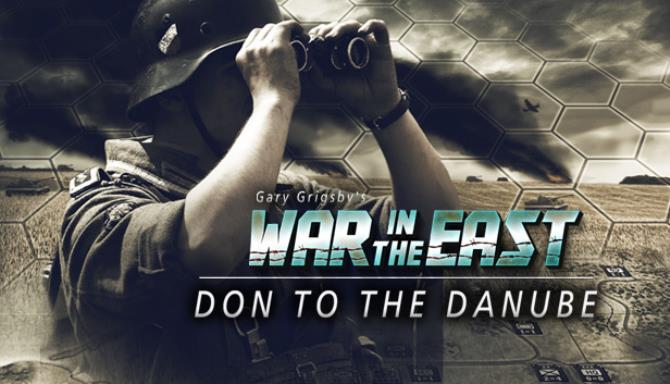 Gary Grigsbys War in the East Don to the Danube and Lost Battles-TiNYiSO