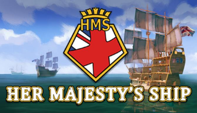 Her Majestys Ship Update v1 1 1-PLAZA