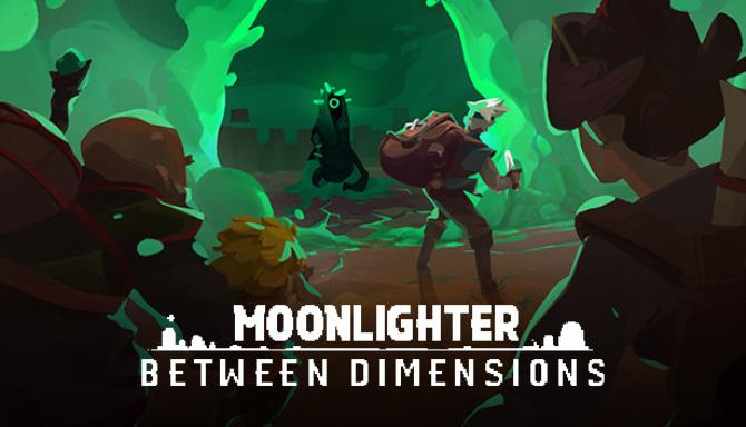 Moonlighter Between Dimensions Free Download