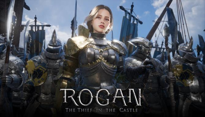 ROGAN: The Thief in the Castle