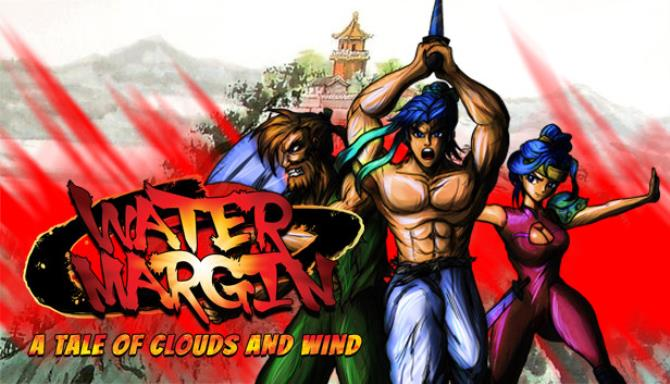Water Margin The Tale of Clouds and Wind Free Download