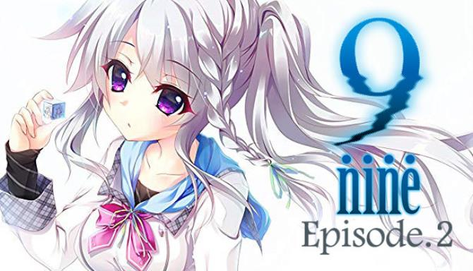 9 Nine Episode 2 Free Download