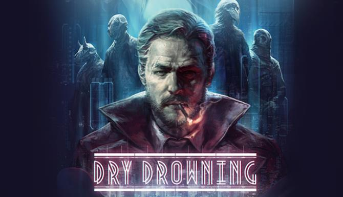 Dry Drowning Free Download