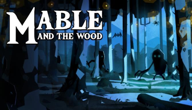 Mable and The Wood-TiNYiSO