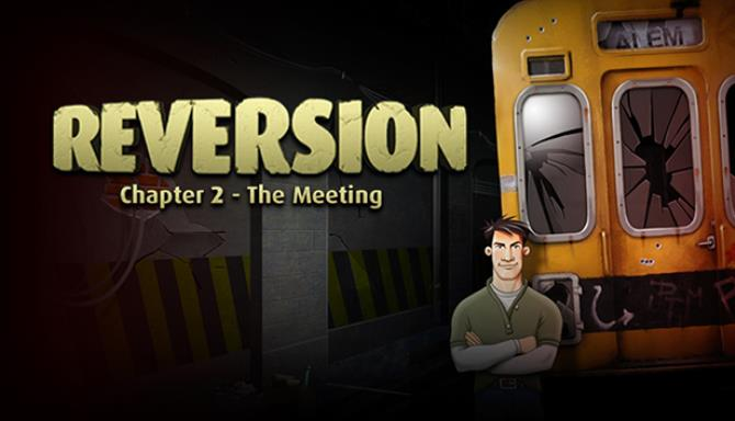 Reversion The Meeting 2nd Chapter Enhanced Edition-Unleashed