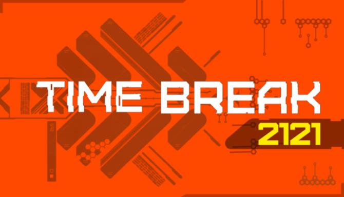 Time Break 2121 Update v1 1-PLAZA