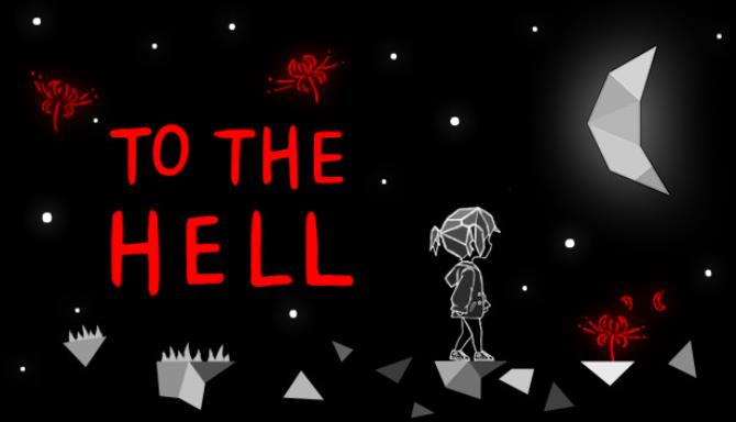 To the Hell Free Download