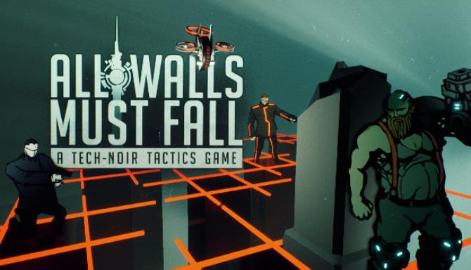 All Walls Must Fall A TechNoir Tactics Game Free Download