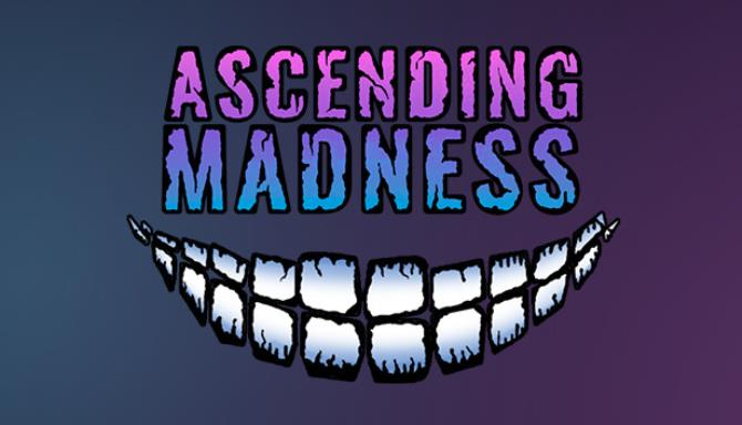 Ascending Madness Free Download