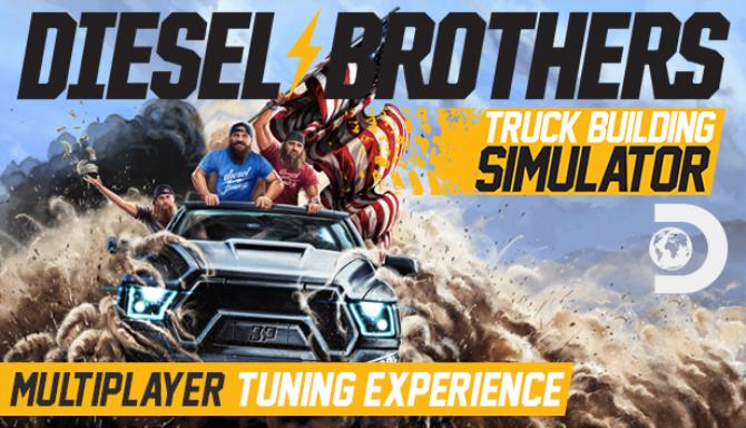 Diesel Brothers Truck Building Simulator Update v1 3 10794-CODEX