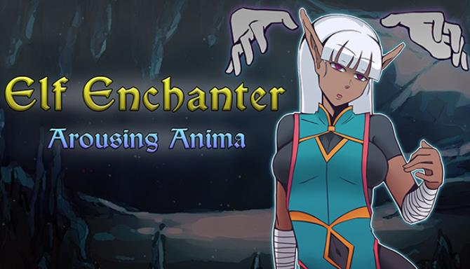 Elf Enchanter Arousing Anima Free Download