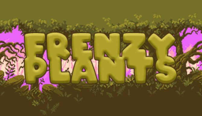 FRENZY PLANTS Free Download