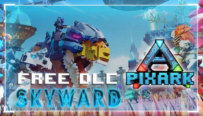PixARK Skyward Update v1 64-PLAZA