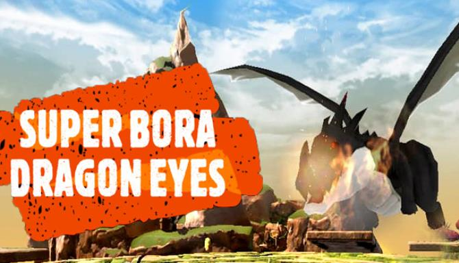 Super Bora Dragon Eyes-TiNYiSO