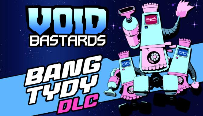 Void Bastards Bang Tydy Free Download