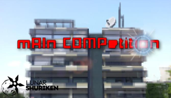 Main Competition Free Download