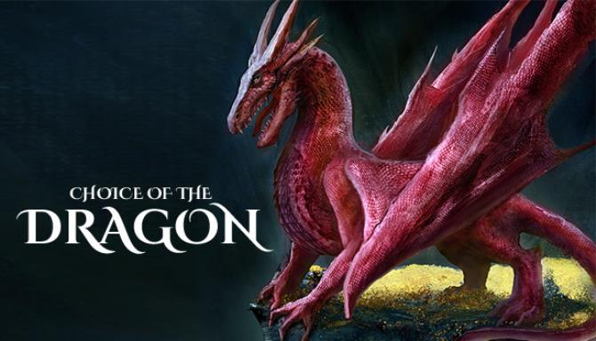 Choice of the Dragon