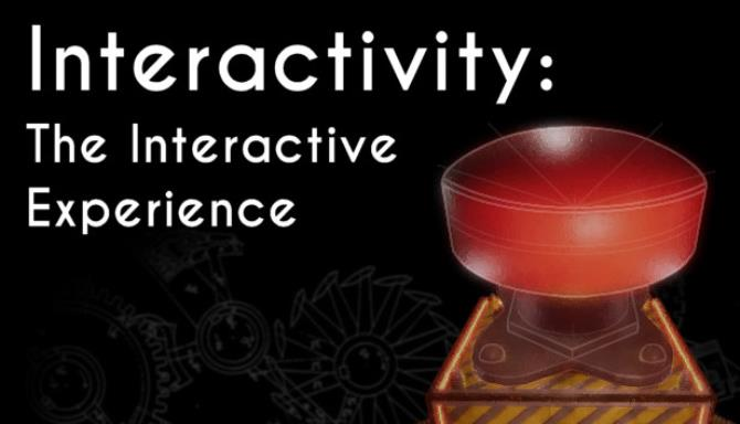 Interactivity The Interactive Experience Free Download