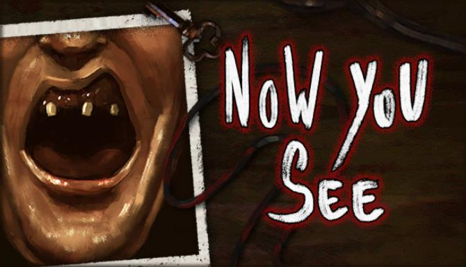 Now You See A Hand Painted Horror Adventure Free Download
