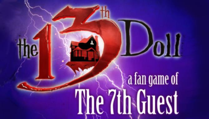The 13th Doll A Fan Game of The 7th Guest-SKIDROW
