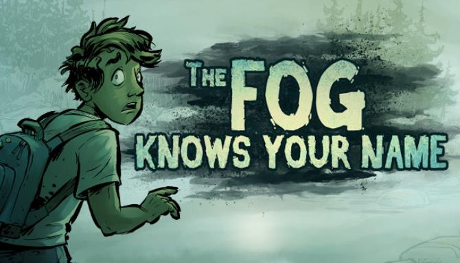 The Fog Knows Your Name