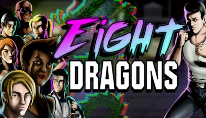 Eight Dragons Free Download