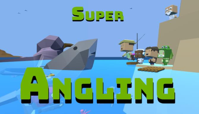 Super Angling Free Download