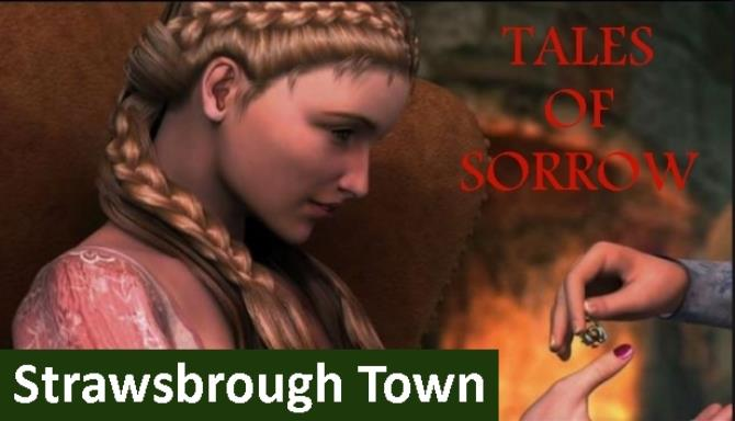 Tales of Sorrow: Strawsbrough Town Free Download