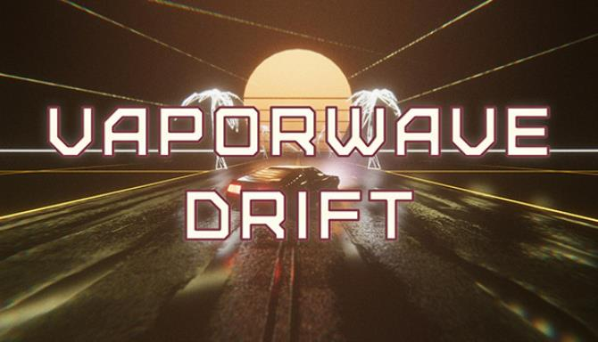 Vaporwave Drift Free Download