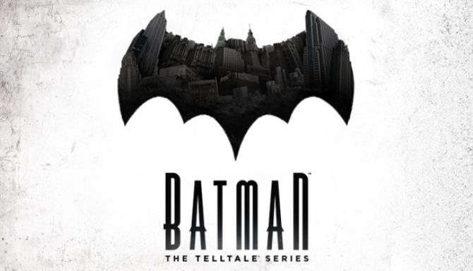 Batman The Telltale Series Free Download