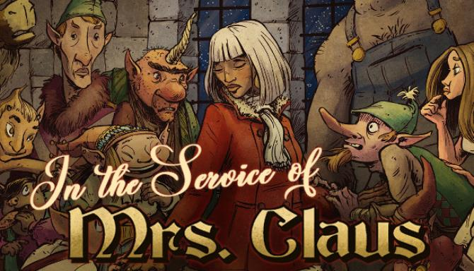 In the Service of Mrs. Claus