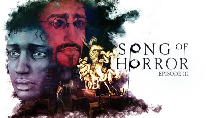 SONG OF HORROR Episode 3 Free Download