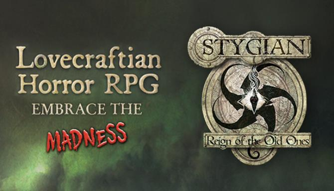 Stygian Reign of the Old Ones Free Download