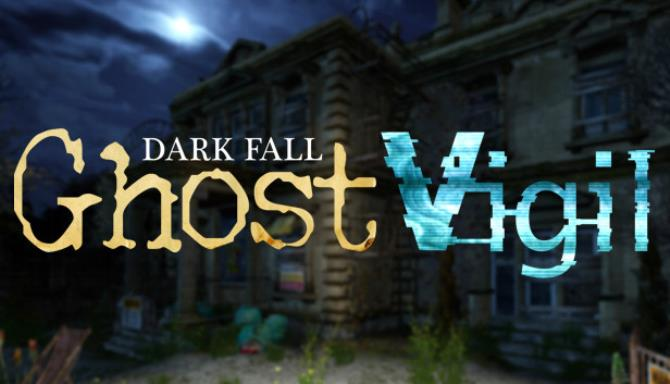 dark fall ghost vigil hoodlum