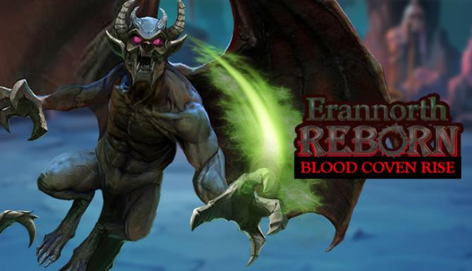 Erannorth Reborn Blood Coven Rise Free Download