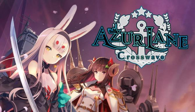 Azur Lane Crosswave Free Download