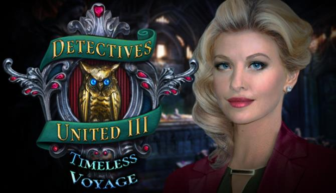 Detectives United III Timeless Voyage Collectors Edition Free Download